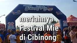 Meriahnya Festival Mie Ayam Di Cibinong, Nyummyyyy Tau Dari Blogger - TDB