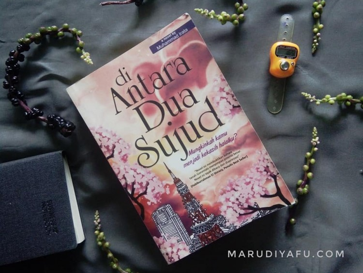 Review Novel Di Antara Dua Sujud Tau Dari Blogger - TDB