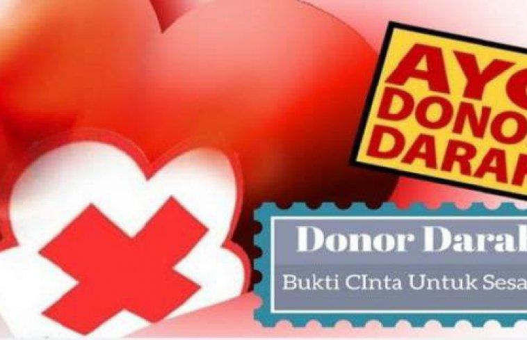 Donor Darah Bukti Cinta Untuk Sesama